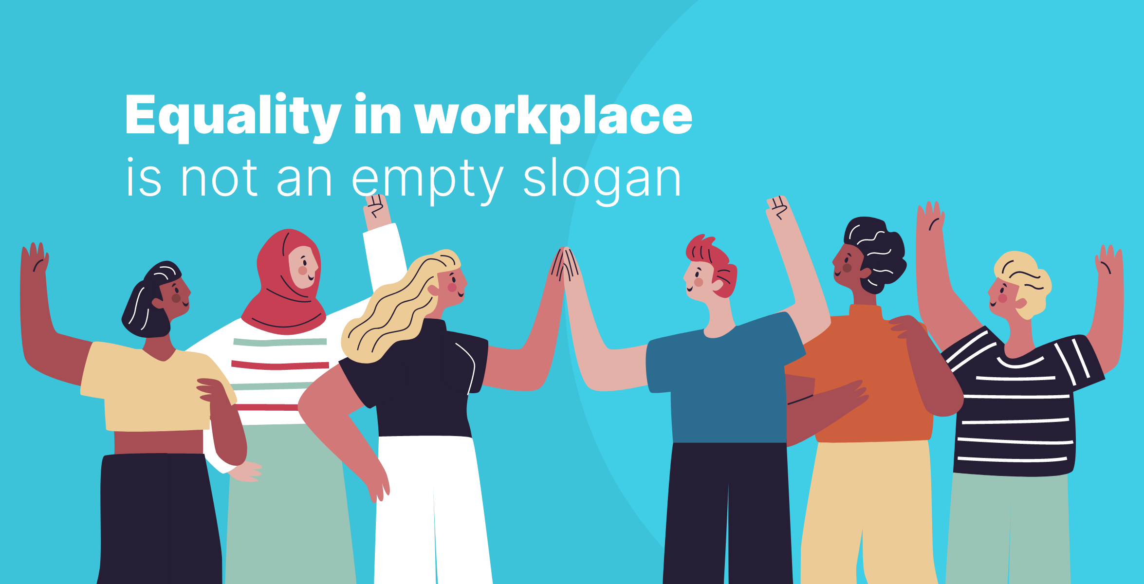 Equality in workplace is not an empty slogan
